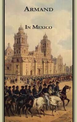 Armands Werke / In Mexico von Debelius,  Ulf, Strubberg,  Fredéric Armand