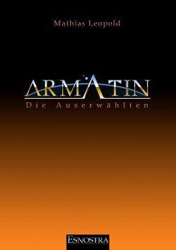 Armatin – Die Auserwählten von Leopold,  Mathias