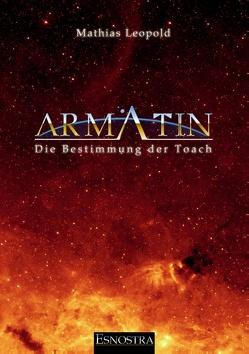 Armatin – Die Bestimmung der Toach von Leopold,  Mathias