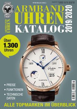 Armbanduhren Katalog 2019 von Braun,  Peter