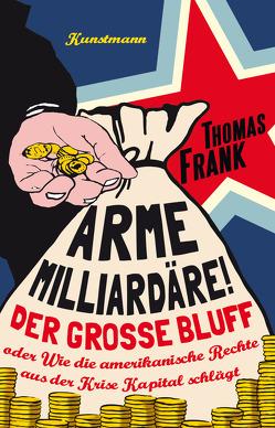 Arme Milliardäre! von Frank,  Thomas, Wollermann,  Thomas