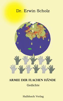 Armee der flachen Hände von Dr. Scholz,  Erwin