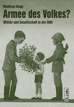 Armee des Volkes? von Rogg,  Matthias
