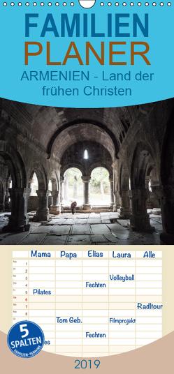 ARMENIEN – Land der frühen Christen – Familienplaner hoch (Wandkalender 2019 , 21 cm x 45 cm, hoch) von Breig,  Markus