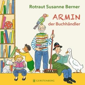 Armin, der Buchhändler von Berner,  Rotraut Susanne