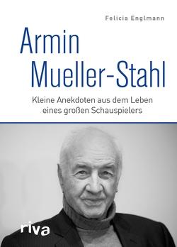 Armin Mueller-Stahl von Englmann,  Dr. Felicia