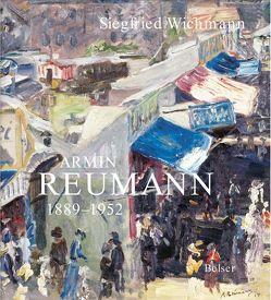 Armin Reumann 1889-1952 von Wichmann,  Siegfried