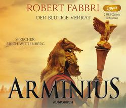 Arminius. Der blutige Verrat von Fabbri,  Robert, Schünemann,  Anja, Wittenberg,  Erich
