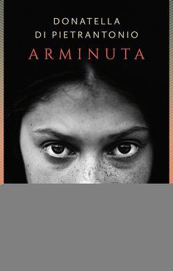 Arminuta von Di Pietrantonio,  Donatella, Pflug,  Maja