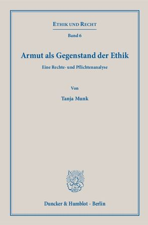 Armut als Gegenstand der Ethik. von Munk,  Tanja