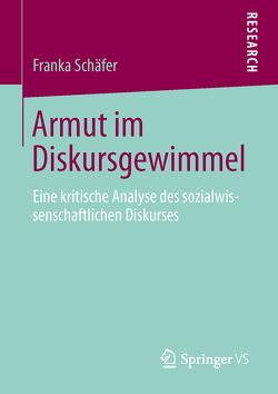 Armut im Diskursgewimmel von Schäfer,  Franka
