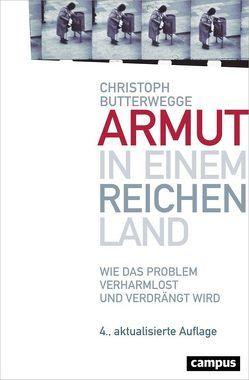 Armut in einem reichen Land von Butterwegge,  Christoph