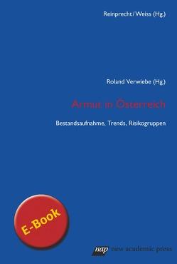 Armut in Österreich von Verwiebe,  Roland