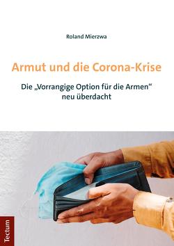 Armut und die Corona-Krise von Mierzwa,  Roland