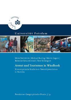 Armut und Tourismus in Windhoek von Buning,  Michael, Legant,  Martin, Schauwinhold,  Berenike, Steinbrink,  Malte, Süßenguth,  Tore