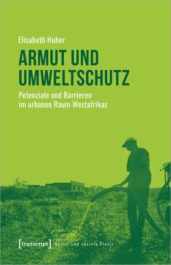 Armut und Umweltschutz von Huber,  Elisabeth