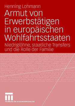 Armut von Erwerbstätigen in europäischen Wohlfahrtsstaaten von Lohmann,  Henning
