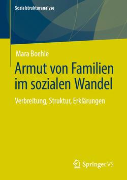 Armut von Familien im sozialen Wandel von Boehle,  Mara