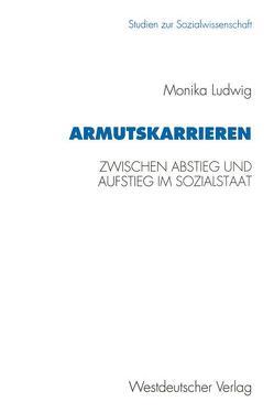 Armutskarrieren von Ludwig,  Monika