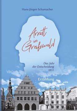 Arndt in Greifswald von Schumacher,  Hans-Jürgen