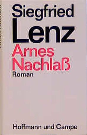 Arnes Nachlass von Lenz,  Siegfried