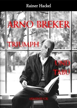 Arno Breker von Hackel,  Rainer