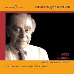 Arno Lustiger erzählt aus seinem Leben von Bernstein,  Costa, Diedrich,  Gabriele, Lustiger,  Arno