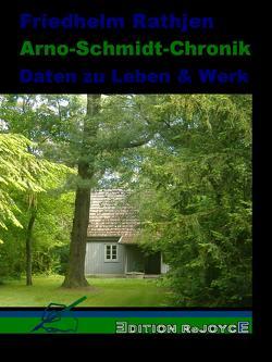 Arno-Schmidt-Chronik von Rathjen,  Friedhelm