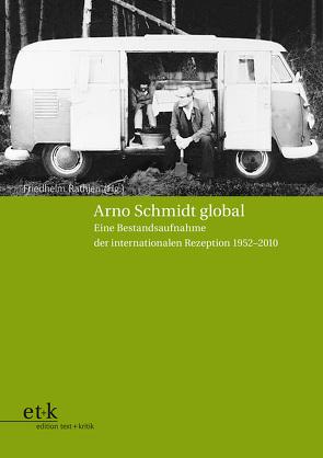 Arno Schmidt global von Rathjen,  Friedhelm
