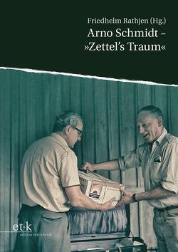 """Arno Schmidt – """"Zettel's Traum"""" von Rathjen,  Friedhelm"""