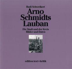 Arno Schmidts Lauban von Schweikert,  Rudi