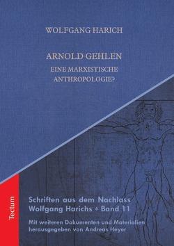 Arnold Gehlen von Harich,  Wolfgang