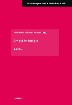 Arnold Kränzlein von Rainer,  Johannes Michael