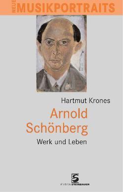 Arnold Schönberg von Krones,  Hartmut