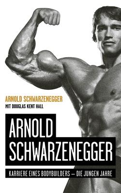 Arnold Schwarzenegger von Hall,  Douglas Kent, Schwarzenegger,  Arnold