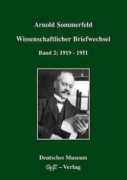 Arnold Sommerfeld: Wissenschaftlicher Briefwechsel von Eckert,  Michael, Märker,  Karl, Sommerfeld,  Arnold
