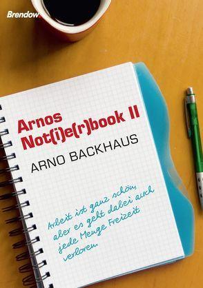 Arnos Not(i)rbook II von Backhaus,  Arno