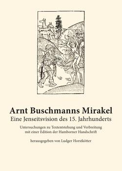 Arnt Buschmanns Mirakel von Horstkötter,  Ludger