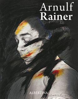 Arnulf Rainer. Retrospektive von Friedel,  Helmut, Hoerschelmann,  Antonia