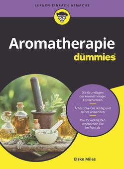 Aromatherapie für Dummies von Milles,  Elske, Muhr,  Judith