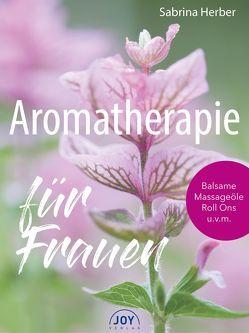 Aromatherapie für Frauen von Herber,  Sabrina