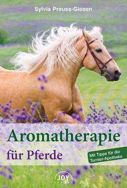 Aromatherapie für Pferde von Preuss-Giesen,  Sylvia
