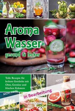 Aromawasser – Leichter Genuss