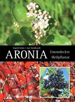 Aronia von Grün,  Sigrid, Neidhardt,  Jan, Wittl,  Herbert