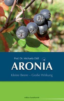 ARONIA von Döll,  Michaela, Wittl,  Herbert