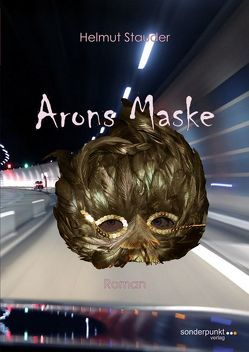 Arons Maske von Stauder,  Helmut