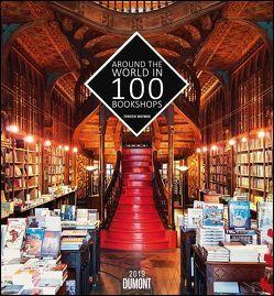 Around the world in 100 Bookshops 2019 – Torsten Woywod – Wandkalender 44,5 x 48 cm – Spiralbindung von DUMONT Kalenderverlag, Woywod,  Torsten