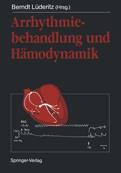 Arrhythmiebehandlung und Hämodynamik von Luederitz,  Berndt