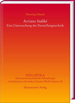 """Arrians """"Indiké"""" von Schunk,  Henning"""