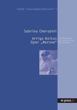 Arrigo Boitos Oper 'Nerone' von Cherubini,  Sabrina